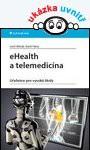 kniha eHealth a telemedicína